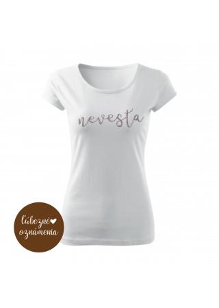 Tričko Nevesta